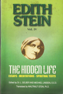 THE HIDDEN LIFE - (THE COLLECTED WORKS OF EDITH STEIN VOLUME IV ) - sophiabuy