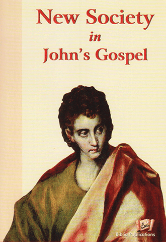 New Society In Johns Gospel