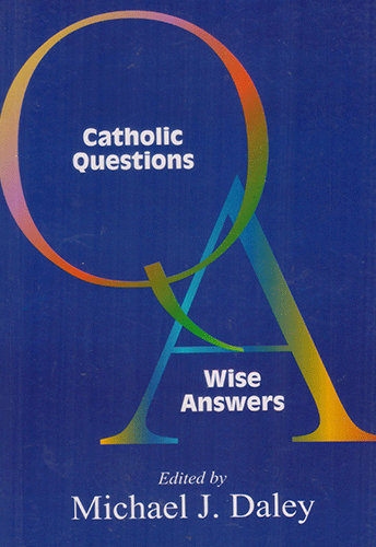 Catholic questions wise answers - sophiabuy