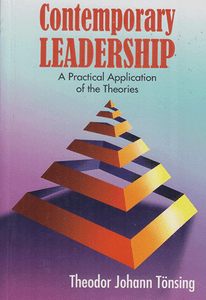 Contemporary Leadership A Practical Application of the Theories - sophiabuy