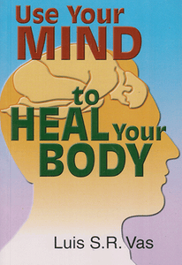 Use Your Mind to Heal Your Body - sophiabuy