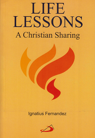 Life Lessons- A Christian Sharing