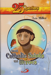 25 Questions about Catholic Saints and Heroes - sophiabuy
