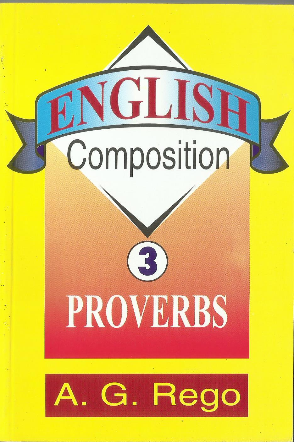ENGLISH COMPOSITION 3 PROVERBS - sophiabuy