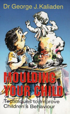 Moulding your Child - sophiabuy
