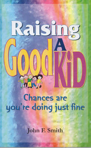 RAISING A GOOD KID - sophiabuy