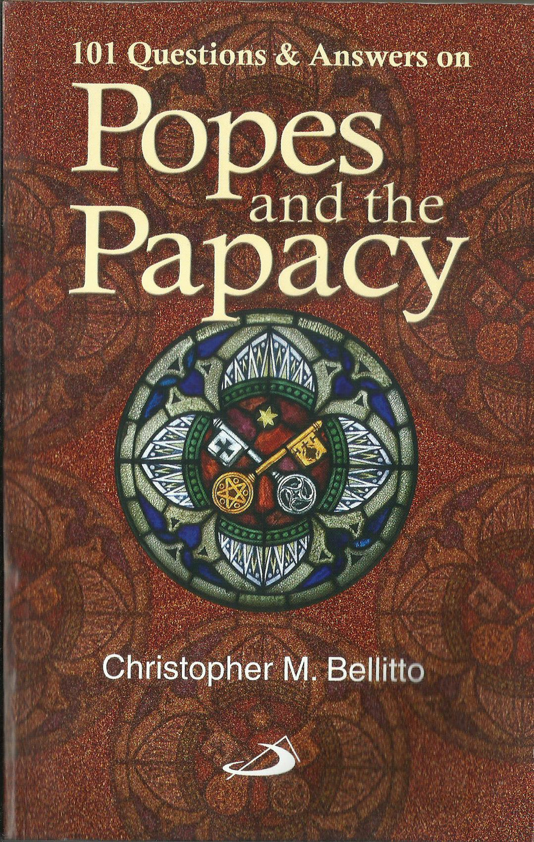 101 QUESTIONS & ANSWERS ON POPES AND THE PAPACY - sophiabuy