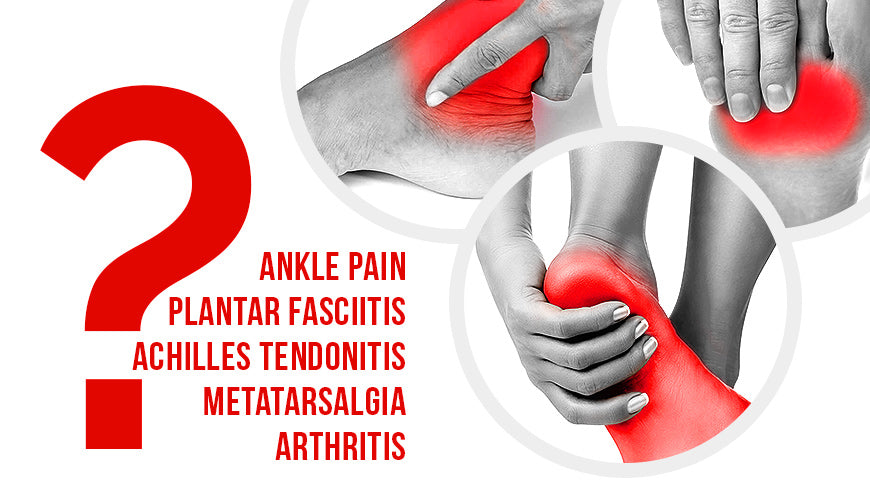 Common Causes for Foot and Ankle Pain
