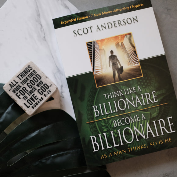 Think Like A Billionaire Become A Billionaire with Plaque (Rom 8:28)