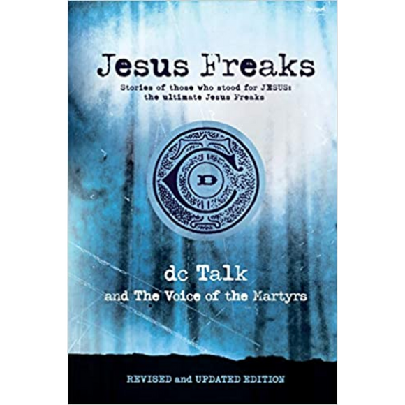 Jesus Freaks (Updated)