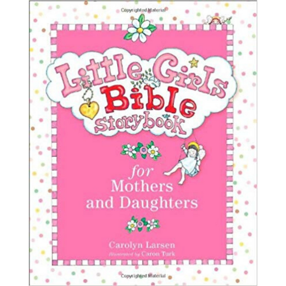 Little Girls Bible Storybook-Mothers & Daughters
