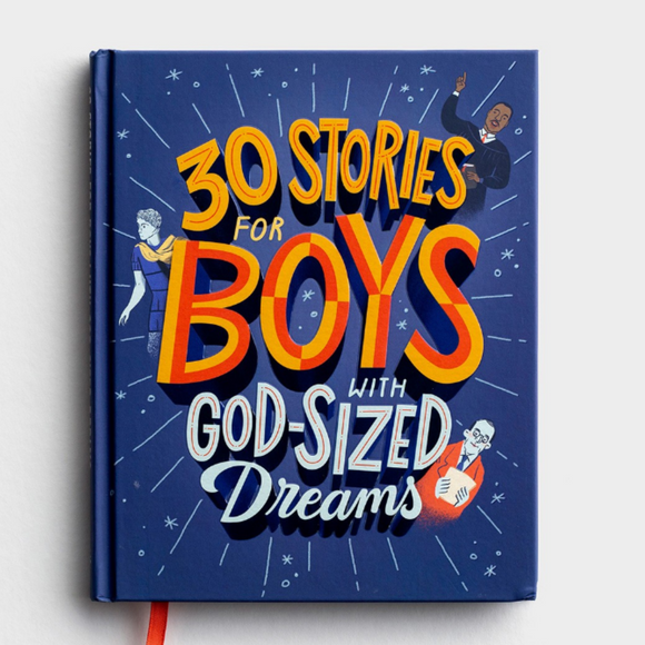 30 Stories for Boys with God-Sized Dreams (#J1594)