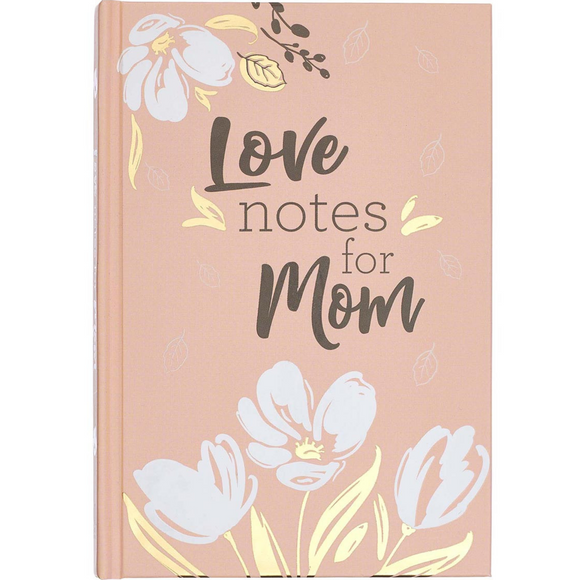 Love Notes For Mom Gift Book