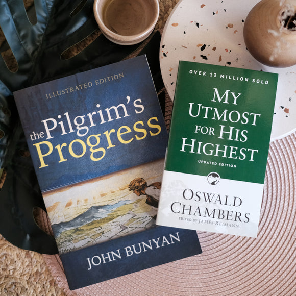 The Pilgrims Progress with My Utmost for His Highest