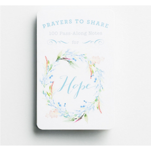 Prayers To Share-100 Pass-Along Notes for Hope-#70131