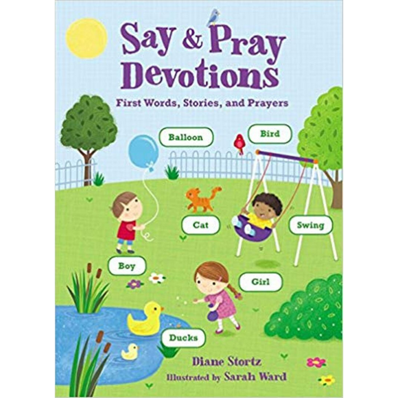 Say & Pray Devotions-First Words, Devotions & Pray