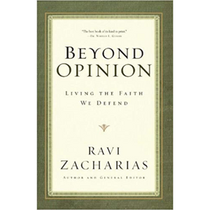Beyond Opinion-Living In The Faith We Defend