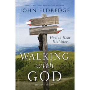 Walking With God-Expanded Edition