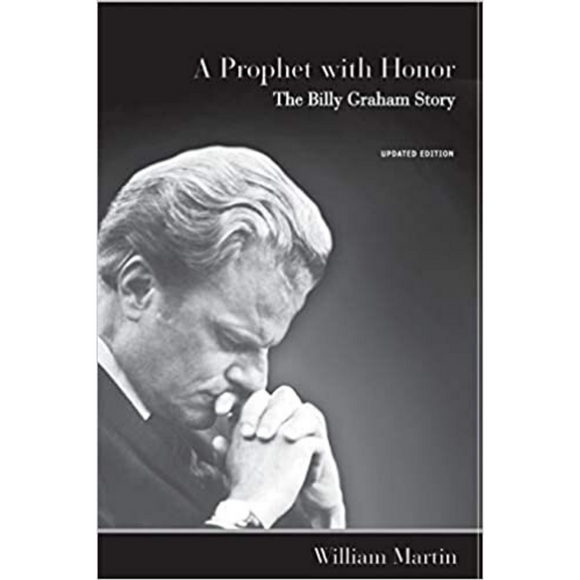 Prophet With Honor, A-The Billy Graham Story