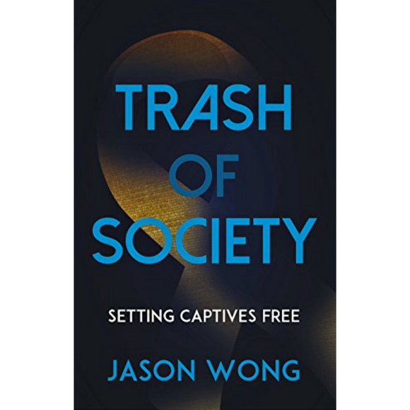 Trash Of Society