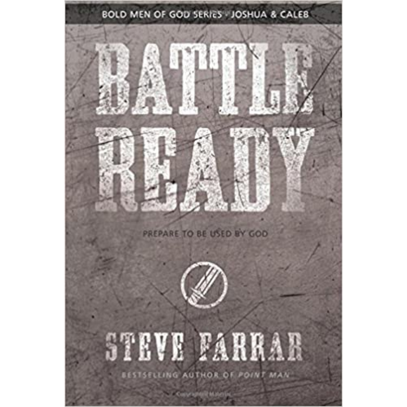 Battle Ready - Prepare To Be Used By God