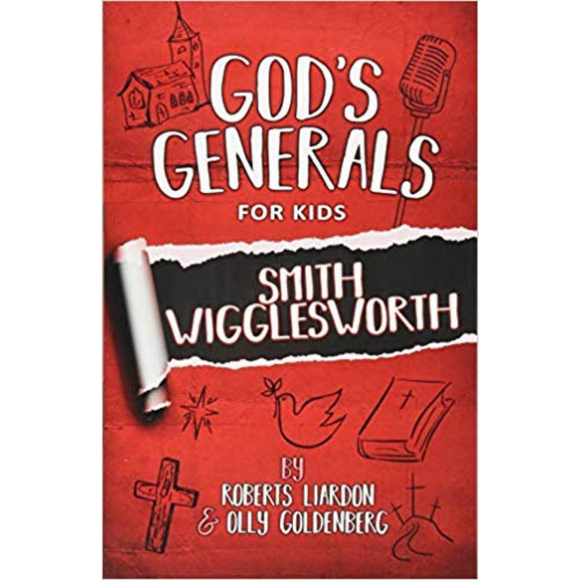 God's Generals For Kids 2-Smith Wigglesworth (New Ed)