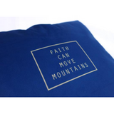 Faith Can Move Mountains - Cushion Cover