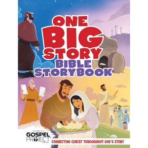 One Big Story Bible Storybook, Hardcover