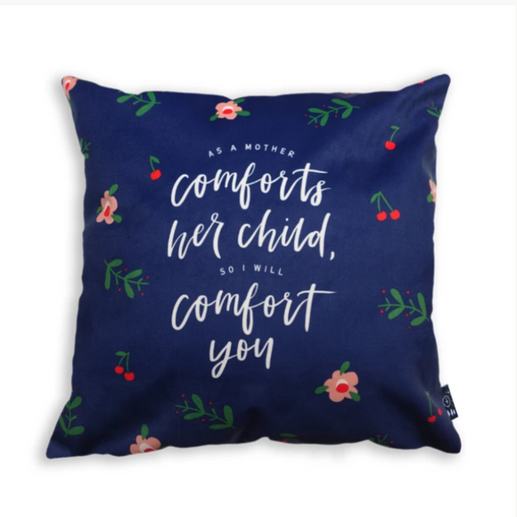 As a Mother Comforts Her Child so I Will Comfort You - Cushion Cover