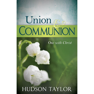 Union & Communion-One With Christ