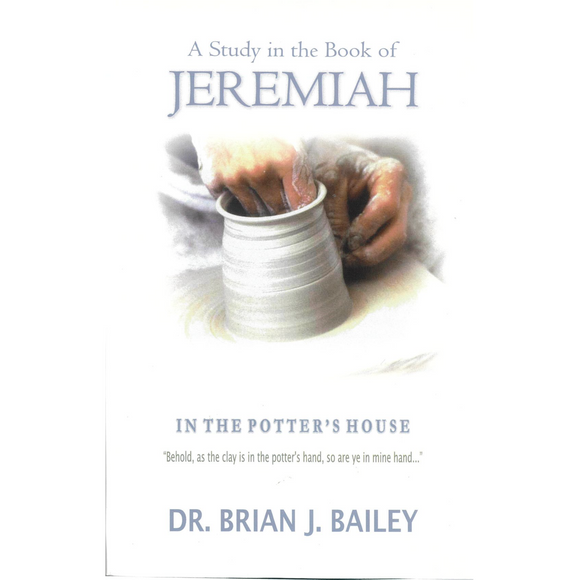 A Study In The Book Of Jeremiah