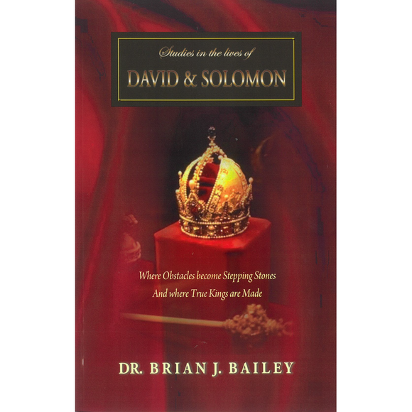 Studies In The Lives Of David and Solomon