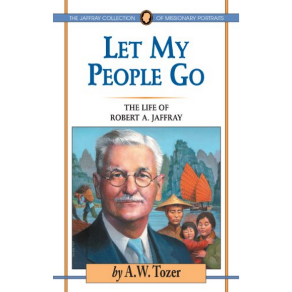 Let My People Go-Life Of Robert Jaffray