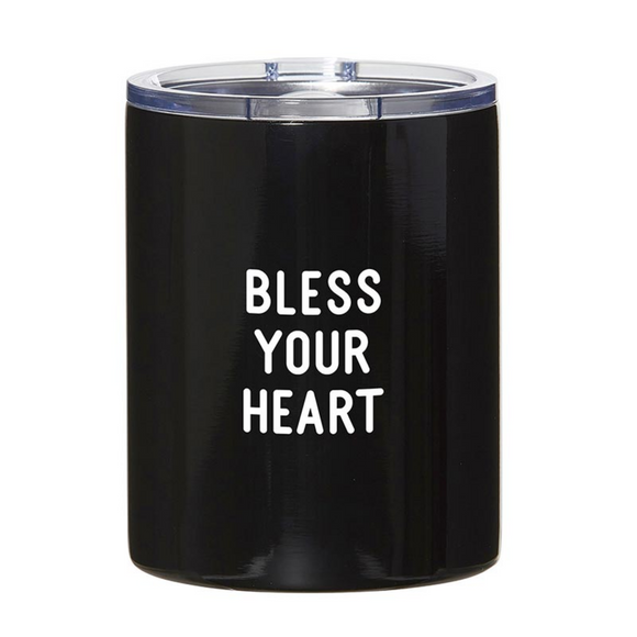 Stainless Steel Tumbler - Bless Your Heart (#G4178)