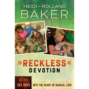 Reckless Devotion-365 Days Into The Heart Of Radical Love