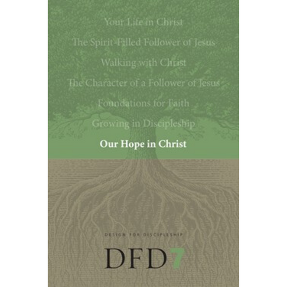 DFD 7-Our Hope In Christ