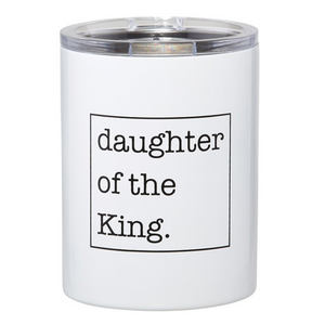 Stainless Steel Tumbler - Daughter of the King (#G2037)