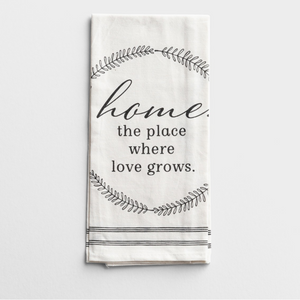 Tea Towel-Home. The Place Love Grows-Set of 2 (#95093)