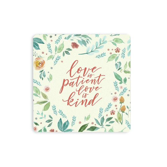 Wooden Coaster - Love Is Patient Love Is Kind