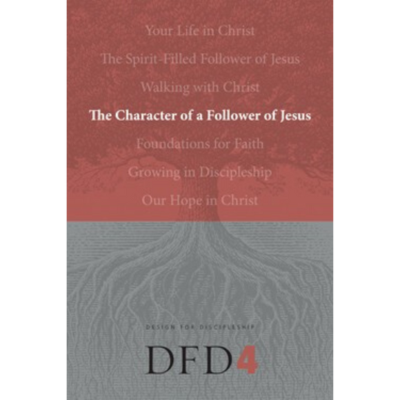DFD 4-Character Of A Follower Of Jesus, The