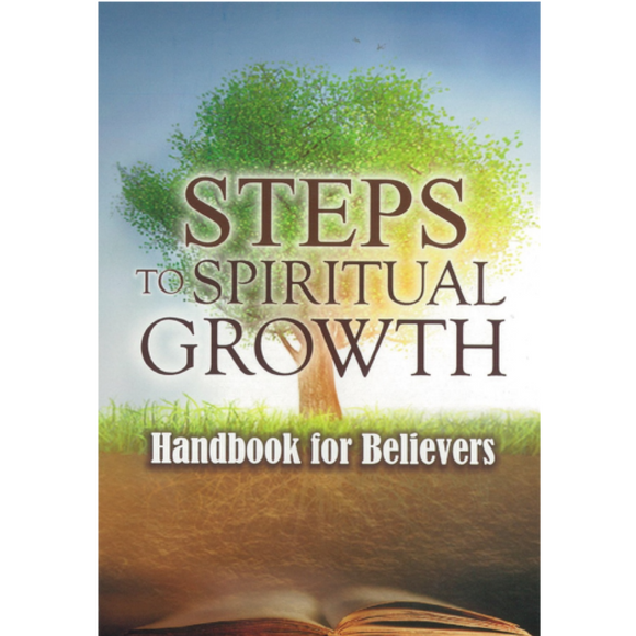 Steps To Spiritual Growth-Handbook For New Believers