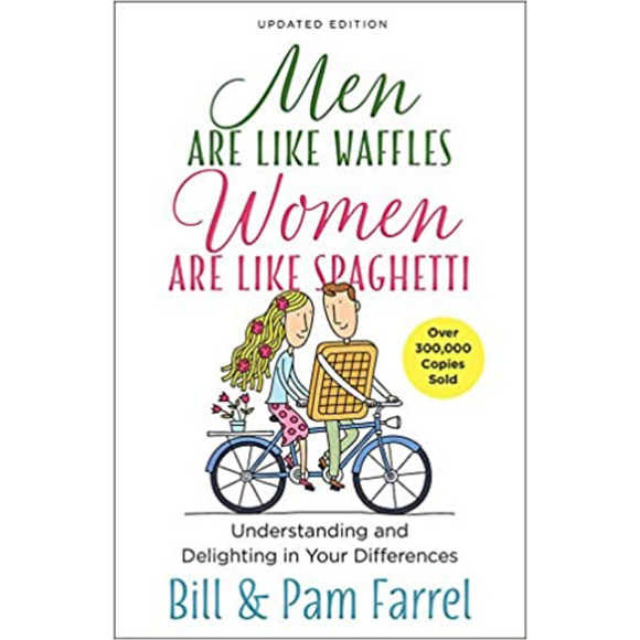 Men Are Like Waffles Women Are Like Spaghetti-Updated Ed