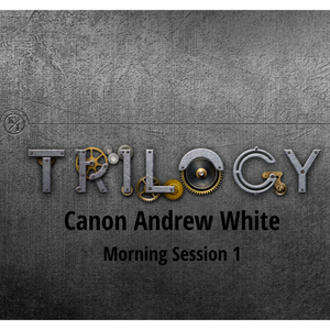 KI Trilogy III (Canon Andrew White) - Audio Download