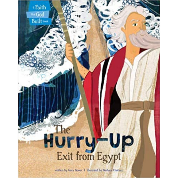 Faith That God Built-The Hurry-Up Exit From Egypt