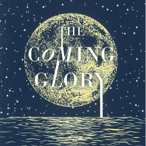 The Coming Glory by Dr. Brian Bailey - Audio Download