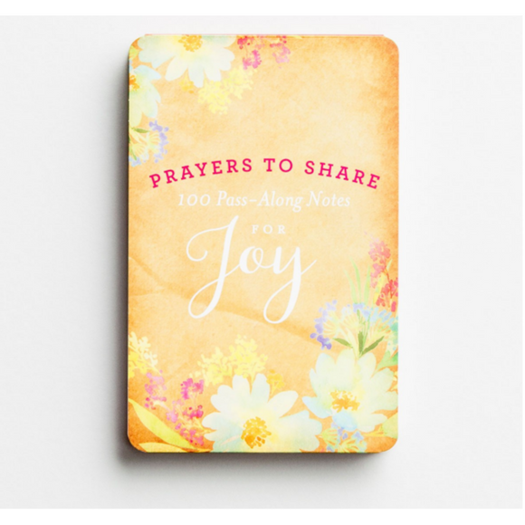 Prayers To Share-100 Pass-Along Notes for Joy-#70130