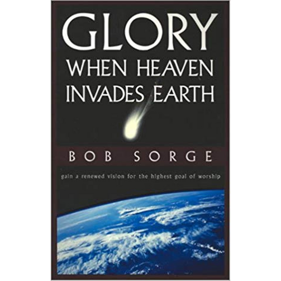 Glory-When Heaven Invades Earth