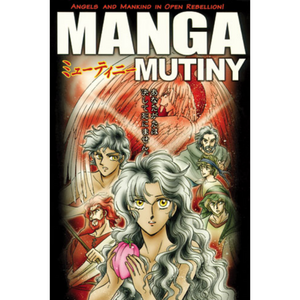 Manga Mutiny- Angels and mankind in open rebellion