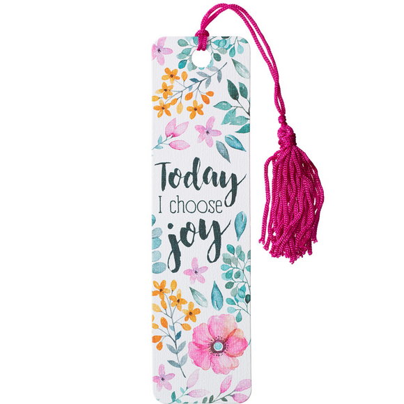 Today I Choose Joy - Bookmark with Tassel (TBM102)