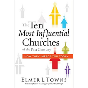 Ten Most Influential Churches Of The Past Century